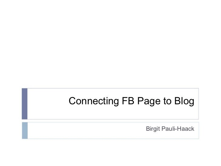 Connecting FB Page to Blog Birgit Pauli-Haack
