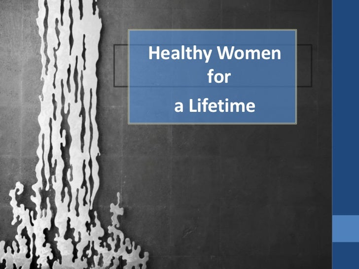Healthy Women       for  a Lifetime