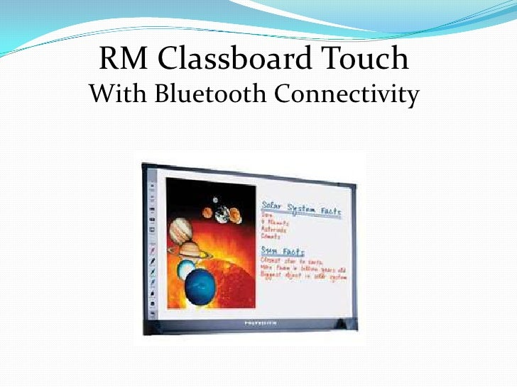 RM Classboard TouchWith Bluetooth Connectivity