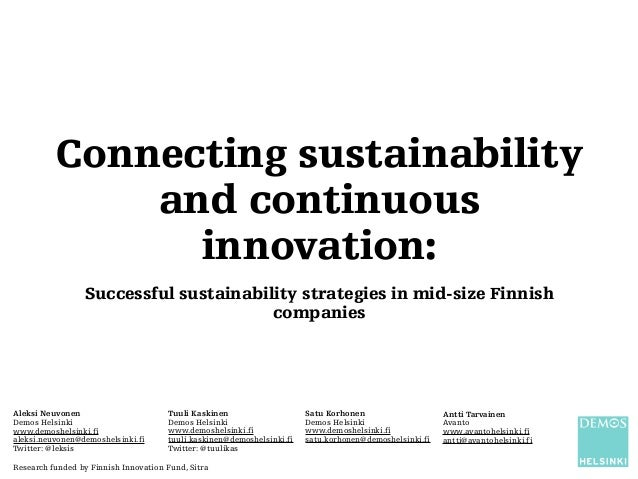 Connecting sustainability and continuous innovation: Successful sustainability strategies in mid-size Finnish companies Al...