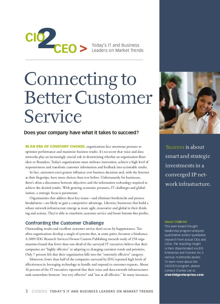 Today's IT and Business                                                 Leaders on Market TrendsConnecting toBetter Custom...