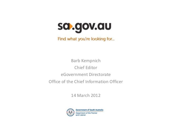 Barb Kempnich              Chief Editor      eGovernment DirectorateOffice of the Chief Information Officer           14 M...