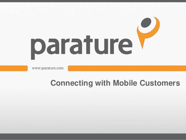 Connecting with Mobile Customers