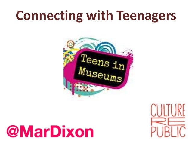 Connecting with teenagers (in Museums)  - Culture Public Scotland