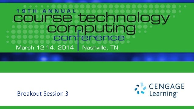 Connecting with the Connected Learner - Course Technology Computing Conference