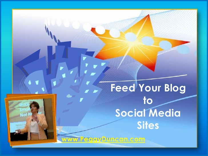 Connecting Your Blog to Social Sites_Peggy Duncan