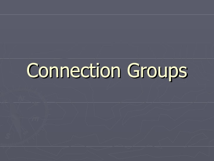 Connection Groups Power Point