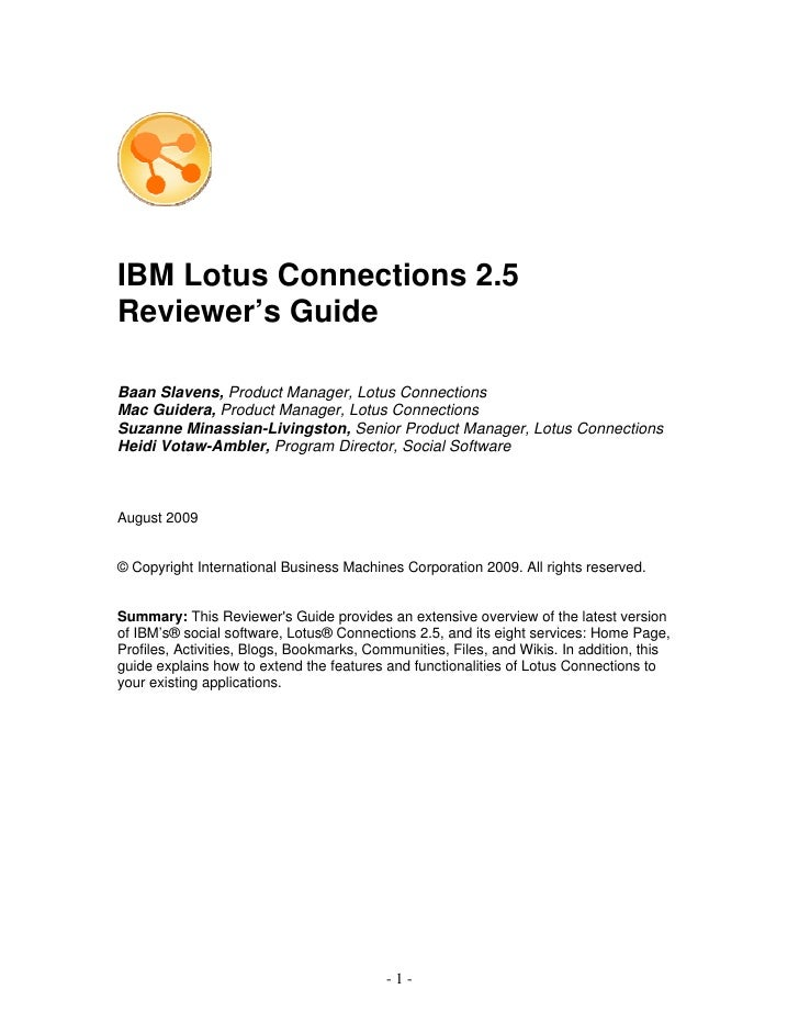 IBM Lotus Connections 2.5 Reviewer's Guide  Baan Slavens, Product Manager, Lotus Connections Mac Guidera, Product Manager,...
