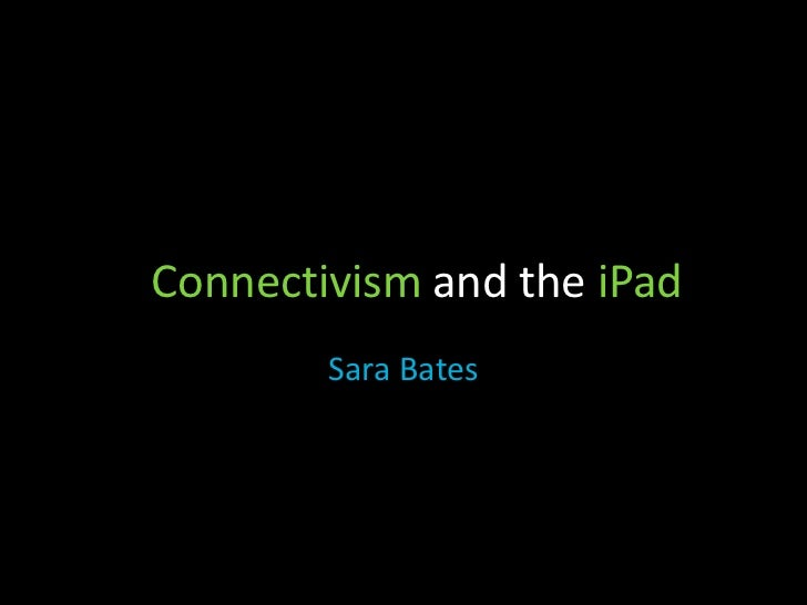 Connectivism and the i Pad