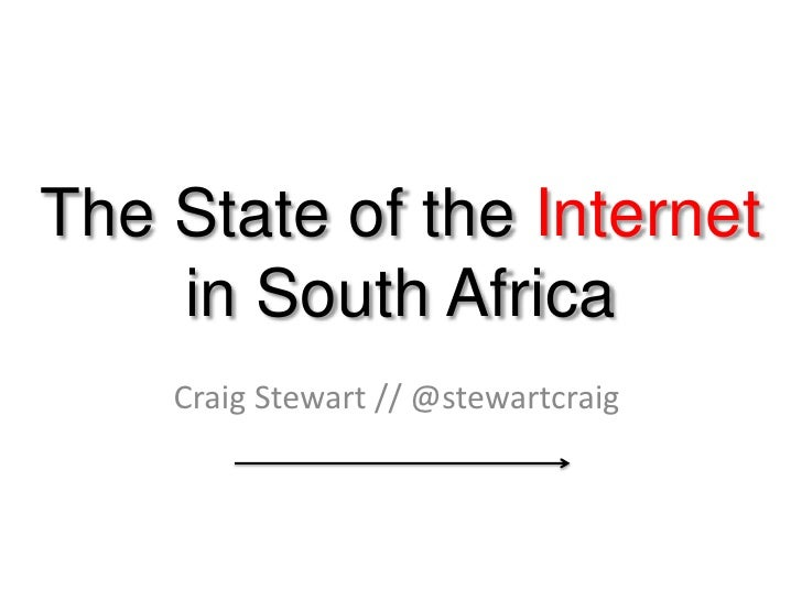 The State of the Internet in South Africa
