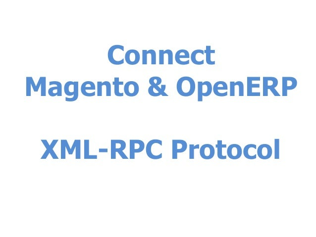 Connect Magento & OpenERP