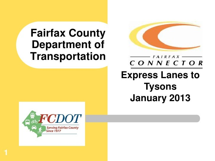 Fairfax County    Department of    Transportation                     Express Lanes to                          Tysons    ...