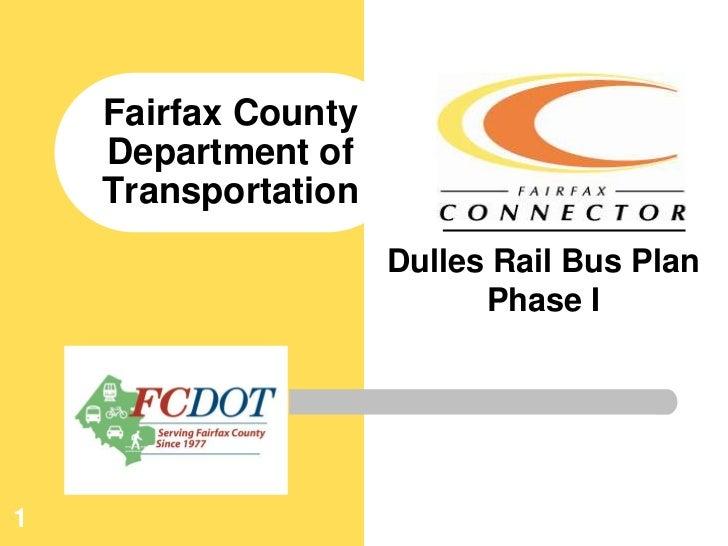 Fairfax Connector Dulles Rail Bus Plan Phase I