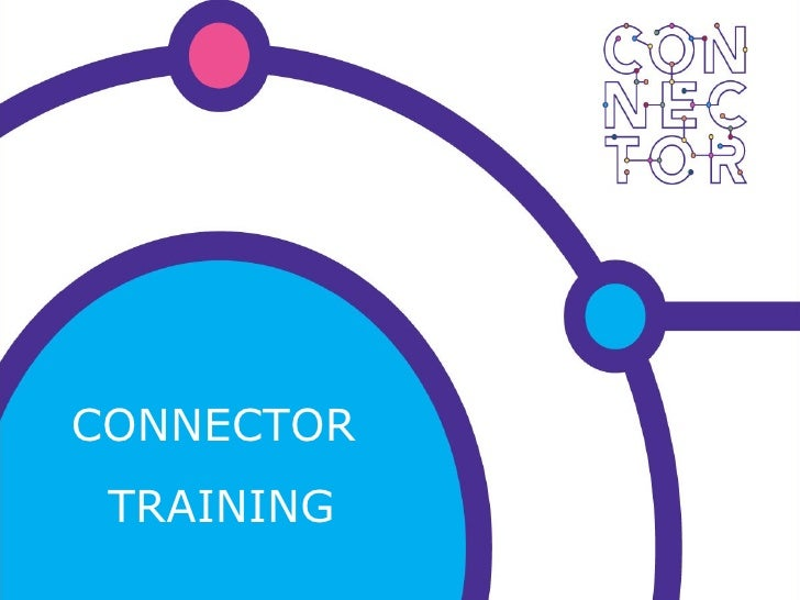 Connector Training