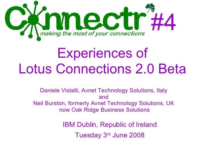 #4 <ul><ul><li>IBM Dublin, Republic of Ireland </li></ul></ul><ul><ul><li>Tuesday 3 rd  June 2008 </li></ul></ul>Daniele V...