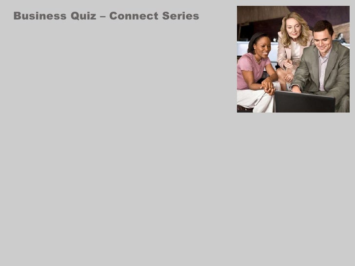 Business Quiz – Connect Series<br />