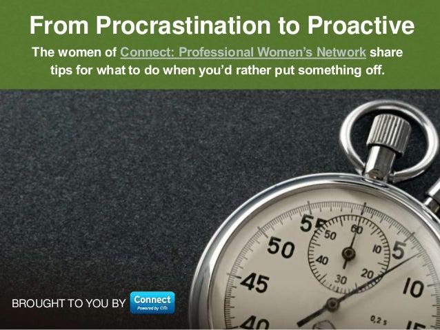 From Procrastinator to Proactive