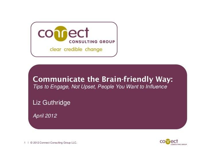 Connect the brain friendly way liz guthridge april 2012
