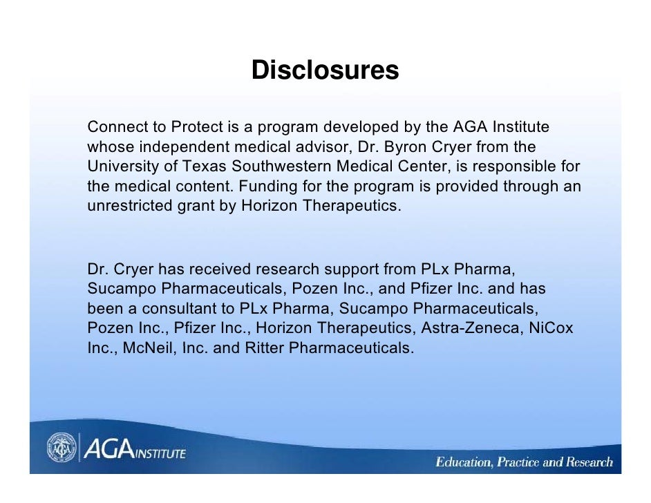 Disclosures  Connect to Protect is a program developed by the AGA Institute whose independent medical advisor, Dr. Byron C...