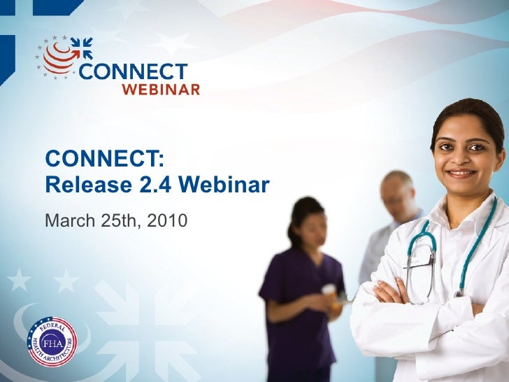 CONNECT: Release 2.4 Webinar March 25th, 2010