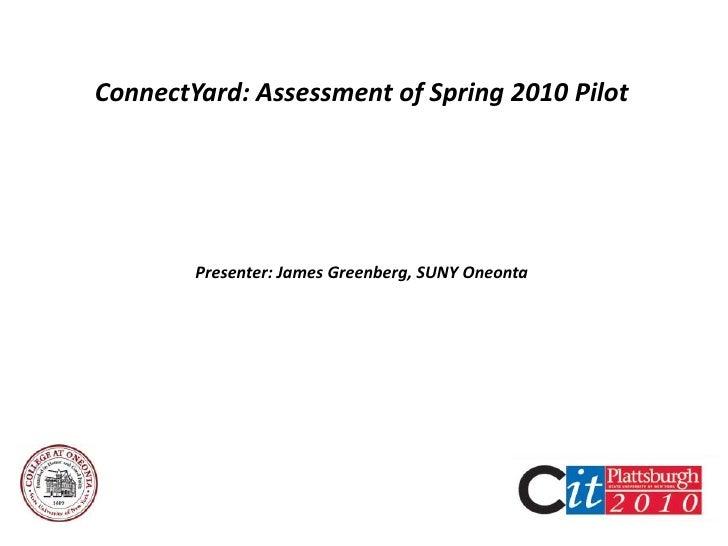 ConnectYard Pilot CIT 2010
