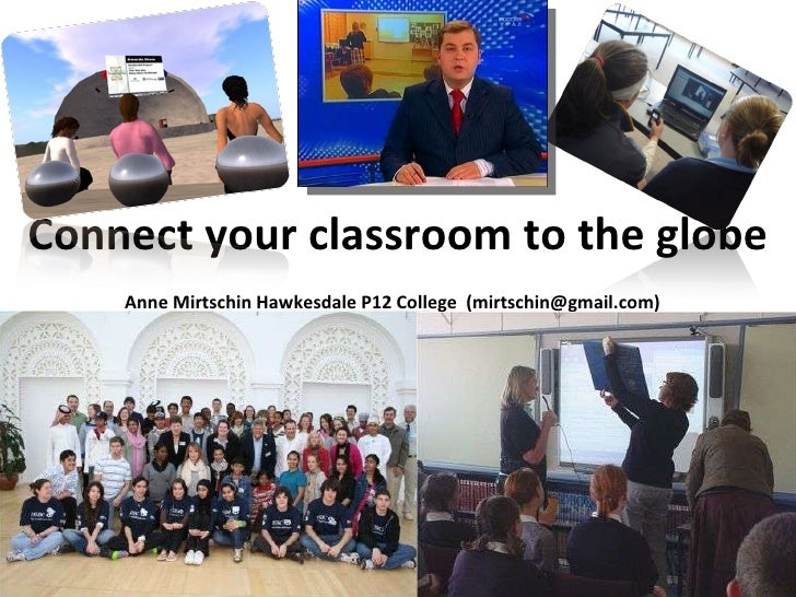 Connect your classroom to the globe