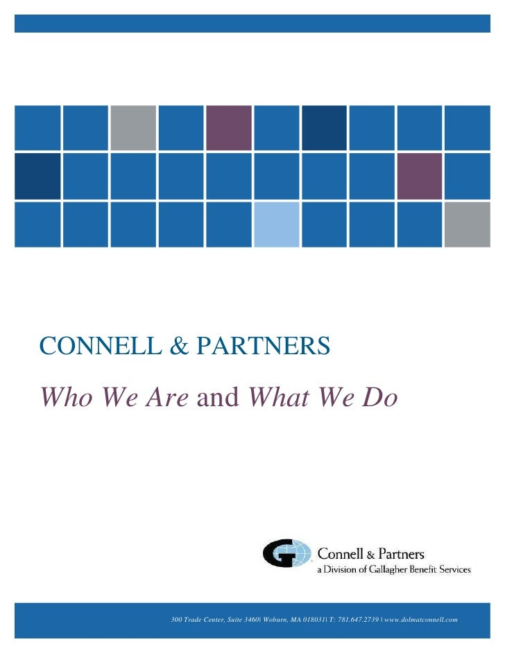 CONNELL & PARTNERSWho We Are and What We Do         300 Trade Center, Suite 3460| Woburn, MA 018031| T: 781.647.2739 | www...