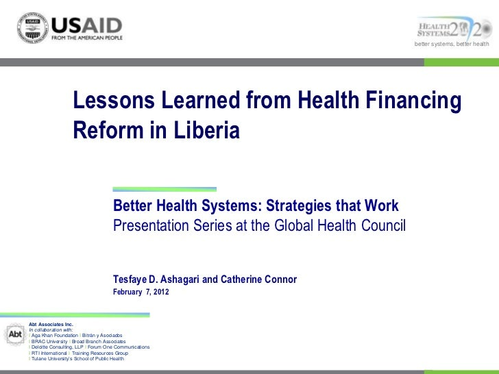 better systems, better health                   Lessons Learned from Health Financing                   Reform in Liberia ...