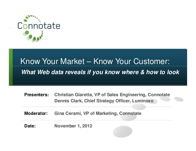 Know Your Market – Know Your Customer:What Web data reveals if you know where & how to lookPresenters: Christian Giaretta,...
