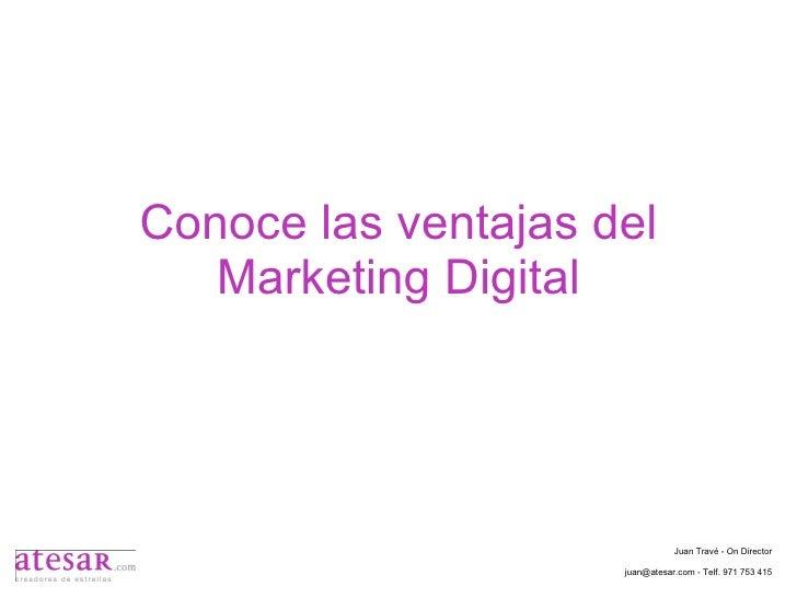 Conoce las ventajas del marketing digital