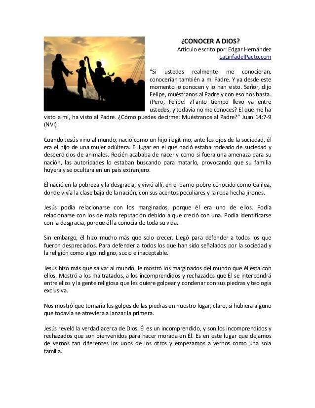 """¿CONOCER A DIOS? Artículo escrito por: Edgar Hernández LaLinfadelPacto.com """"Si ustedes realmente me conocieran, conocerían..."""
