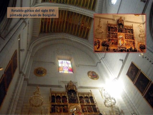 Retablo gótico del siglo XVI pintado por Juan de Borgoña Retablo gótico del siglo XVI pintado por Juan de Borgoña