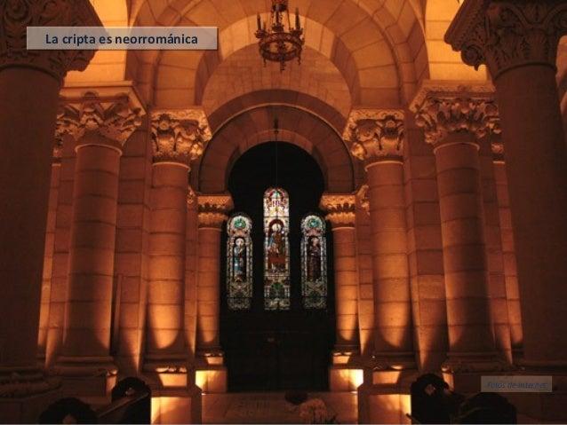 La cripta es neorrománicaLa cripta es neorrománica Fotos de internet