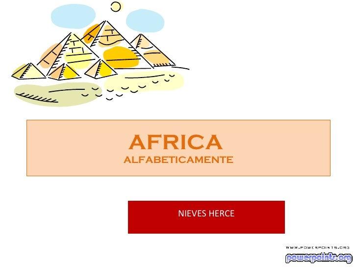AFRICA ALFABETICAMENTE            NIEVES HERCE