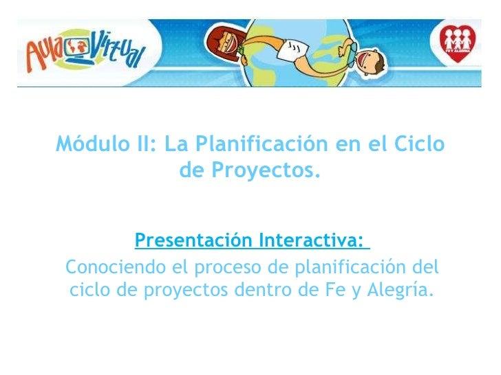 Conociendo el proceso de planificación del ciclo de proyectos en la fifya