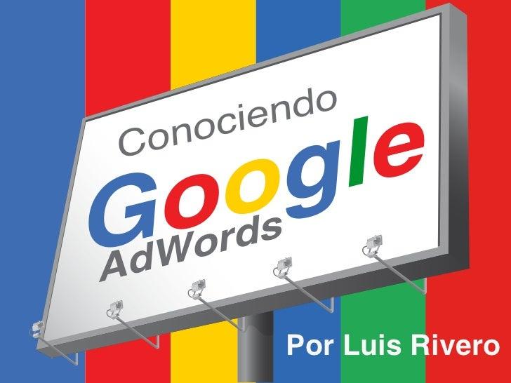 Conociendo Google AdWords