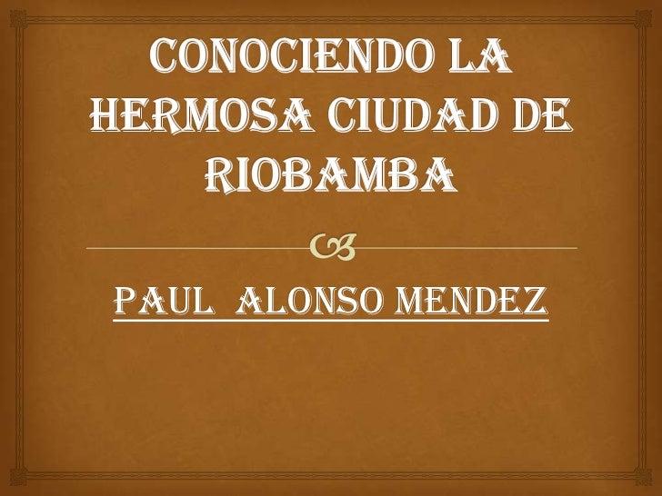 PAUL ALONSO MENDEZ