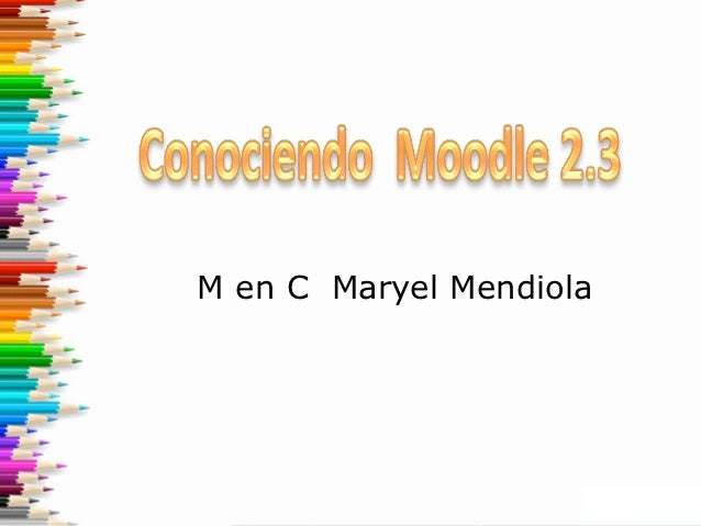 Conociendo Moodle  2.3