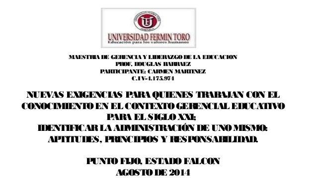MAESTRIA DE GERENCIA Y LIDERAZGO DE LA EDUCACION PROF, DOUGLAS BARRAEZ PARTICIPANTE: CARMEN MARTINEZ C.I V-4.175.974 NUEVA...