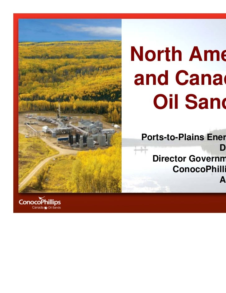 North Americaand Canada's  Oil Sands Ports-to-Plains Energy Summit                   Dan Ouimet,   Director Government Aff...