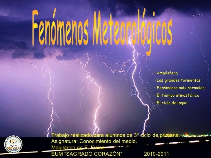 Conodelmediofenomenosatmosfericos 101122091726-phpapp02