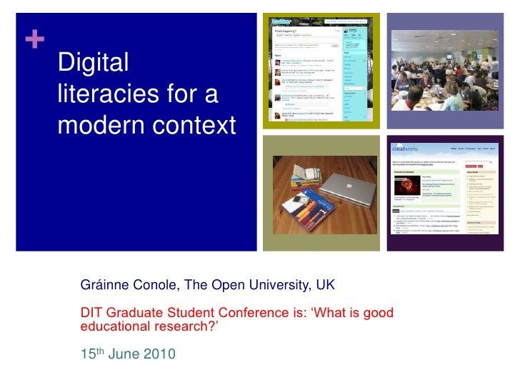 +     Digital     literacies for a     modern context           Gráinne Conole, The Open University, UK        DIT Graduat...
