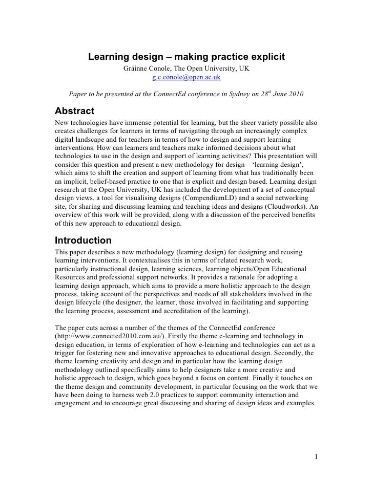 Learning design – making practice explicit                         Gráinne Conole, The Open University, UK                ...