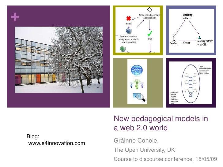 +                                New pedagogical models in                            a web 2.0 world     Blog:           ...