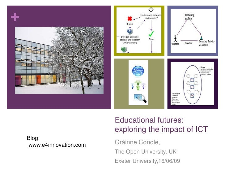 +                                Educational futures:                            exploring the impact of ICT     Blog:    ...