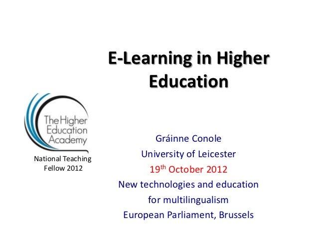 E-Learning in Higher                         Education                             Gráinne ConoleNational Teaching        ...