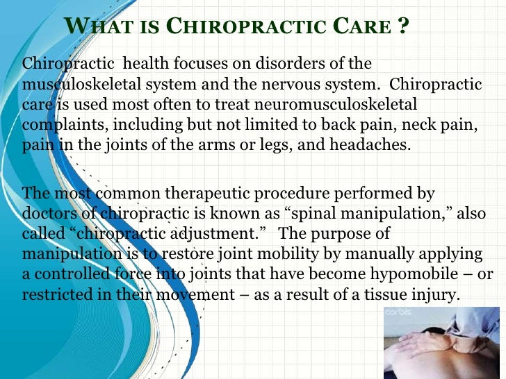 Chiropractic what is the most