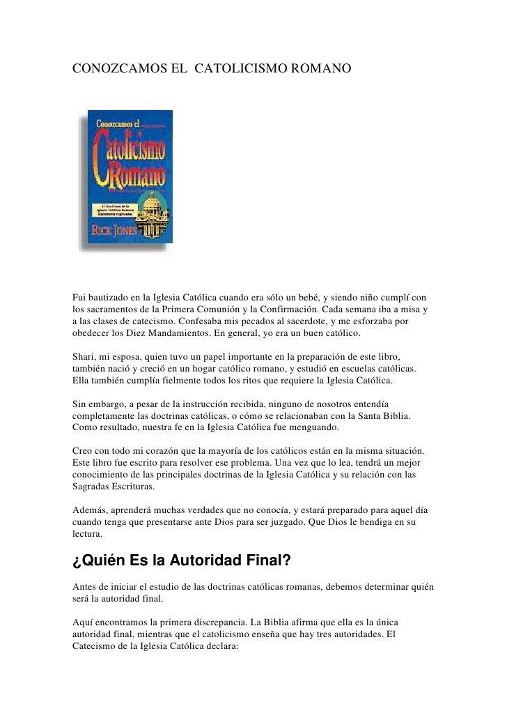 Conozcamos El  Catolicismo Romano - http://falconeris.blogspot.com/