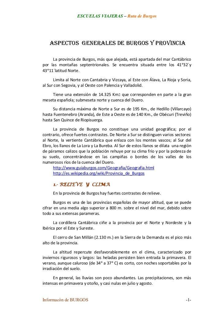 ESCUELAS VIAJERAS – Ruta de Burgos    ASPECTOS GENERALES DE BURGOS Y PROVINCIA     La provincia de Burgos, más que alejada...