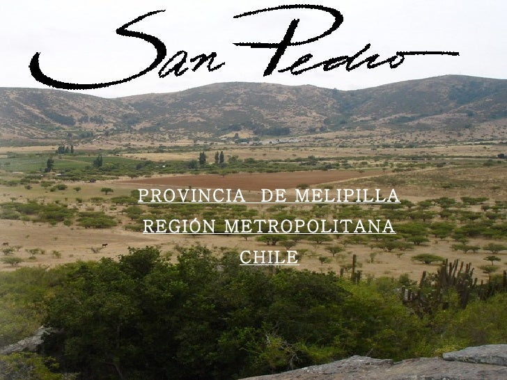 PROVINCIA  DE MELIPILLA REGIÓN METROPOLITANA CHILE